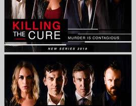 nº 45 pour Poster design for TV show KILLING THE CURE par sevastitsavo