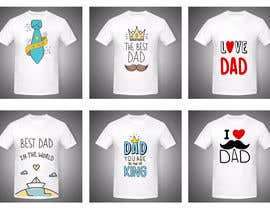 nº 5 pour Design a Typography T-Shirt for Father's Day par mordelax