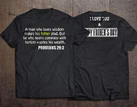 nº 21 pour Design a Typography T-Shirt for Father's Day par BlackReaper3