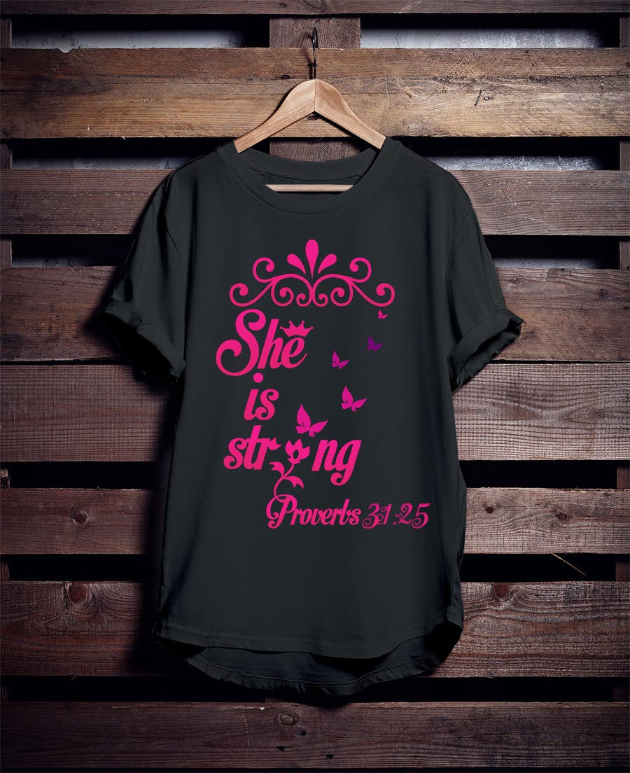 Proposition n°34 du concours Design a T-Shirt -  She is Strong -- 2
