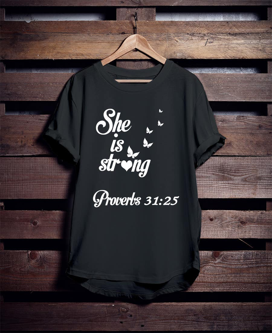 Proposition n°39 du concours Design a T-Shirt -  She is Strong -- 2