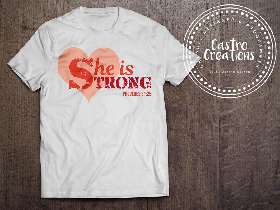 Proposition n°28 du concours Design a T-Shirt -  She is Strong -- 2