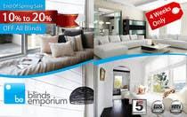 Graphic Design Konkurrenceindlæg #50 for Banner Ad Design for Blinds Emporium
