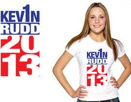 #117 para T-shirt Design for Help Former Australian Prime Minister Kevin Rudd design an election T-shirt! por jtmarechal