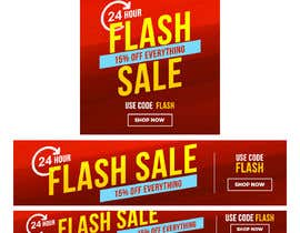 #11 untuk Design an email Banner + 2 matching website banners for a 24 hour flash sale oleh madartboard