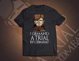"#13 for Create a ""Tyrion -  Trial by combat"" Illustration for a t-shirt by RedHotIceCold"