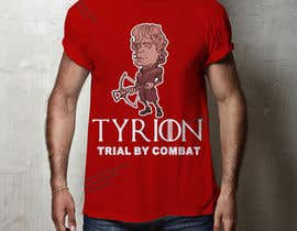 """#16 for Create a """"Tyrion -  Trial by combat"""" Illustration for a t-shirt af Rezaulkarimh"""