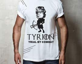 "#17 for Create a ""Tyrion -  Trial by combat"" Illustration for a t-shirt by Rezaulkarimh"