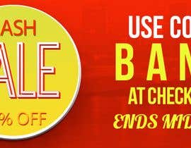#18 cho Design an Email Banner & 2 Matching Website Banners for Bank Holiday Sale bởi waseemmedia