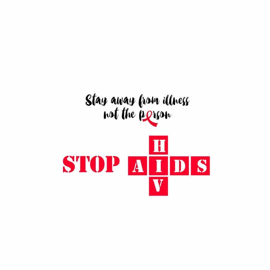 Konkurrenceindlæg #21 for Design a T-Shirt For HIV Awareness