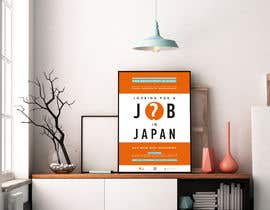 #17 untuk We need a poster design for a recruitment firm for foreign students in Universities in Japan (English) oleh noyk