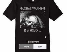 #12 cho Design a T-Shirt: Global Warming is a Hoax bởi feramahateasril