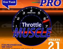 #5 cho Print & Packaging Design for Throttle Muscle bởi hasankhalid89