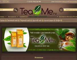 xcerlow tarafından Banner Ad Design for Tea4me.ru tea&coffee sales&delivery için no 87