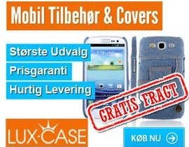 #74 untuk Banner Ad Design for Online shop selling mobile phone accessories oleh McFOX