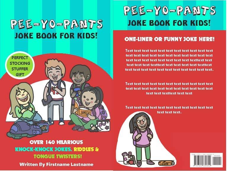 Entry #28 by kpuckett2 for Pee-Yo-Pants Joke Book for Kids