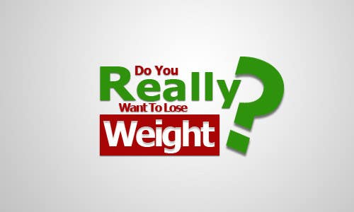 Konkurrenceindlæg #276 for Logo Design for Do You Really Want To Lose Weight?