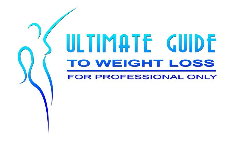 Inscrição nº 258 do Concurso para Logo Design for Ultimate Guide To Weight Loss: For Professionals Only