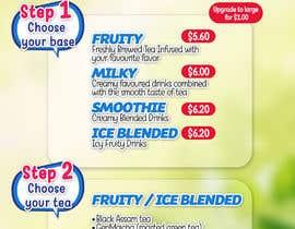 Nro 5 kilpailuun design graphics for a Bubble tea menu along with grand opening promotional graphics käyttäjältä abgsabirin90