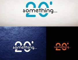 #10 για Logo designed for web series show. Logo should say: 20' something... από naimulislamart