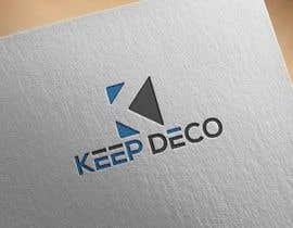 "#328 for I need a Logo designed under the name of ""KEEP DECO"" by mdobidullah02"