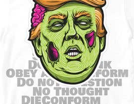 #1 untuk Trump They Live Design oleh adejuwonsaheed