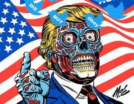 #2 untuk Trump They Live Design oleh yosifyosif