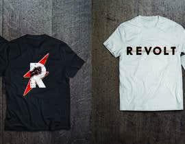 nº 32 pour Revolt T Shirt par yeetonelin