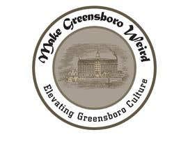"tarikulkerabo tarafından LOGO ""Make Greensboro Weird"" için no 5"