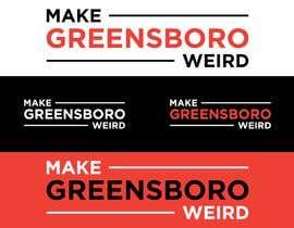 "hafiz62 tarafından LOGO ""Make Greensboro Weird"" için no 164"