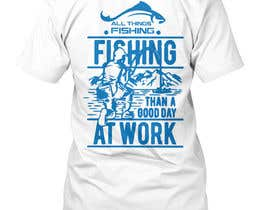 #5 untuk Design for a Fishing Shirt oleh murad11