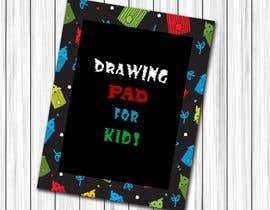 #34 untuk Kids Drawing Pad oleh issh12