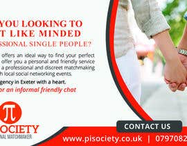 #18 for I need a half page advert for a quality magazine.  We are a matchmaking company and want to appeal to the age 45 plus market.   To include a quality picture with our logo. Website www.pisociety.co.uk af mfyad