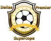 Graphic Design Inscrição do Concurso Nº195 para Logo Design for Dallas Premier Supercopa