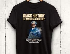 #9 untuk Black History T-Shirt Design oleh rnog