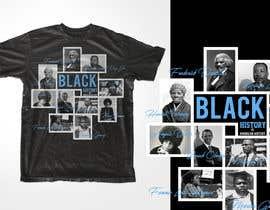 #19 untuk Black History T-Shirt Design oleh nasirali339