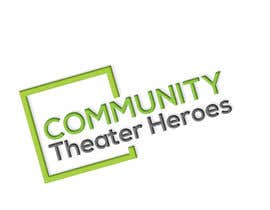 #12 for Community Theater Heroes Logo Contest by metuaktar2585
