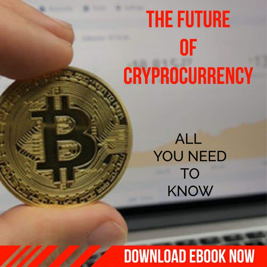 Contest Entry #11 for Banner Ads for Online Advertising Promoting an eBook on Cryptocurrency