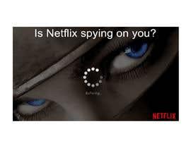 Nro 4 kilpailuun Create an image of Netflix spying users käyttäjältä isurusandaruwanc