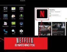 Nro 6 kilpailuun Create an image of Netflix spying users käyttäjältä MuhammadMatin