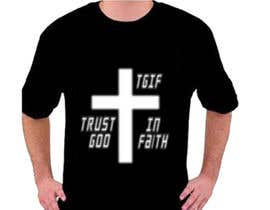 #21 untuk Design a T-Shirt for faith based company oleh AbuYousaf