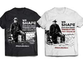 terracodax tarafından Design a T-Shirt to promote the stength, manliness and pride of construction workers için no 64