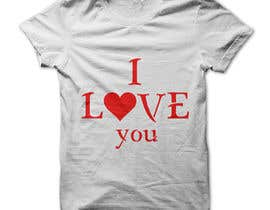 #40 for I need to design a T-Shirt for Valentine's Day af Ronysheikh107