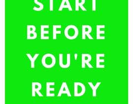 #23 for BOOK DESIGN CONTEST-START BEFORE YOU'RE READY af duke427