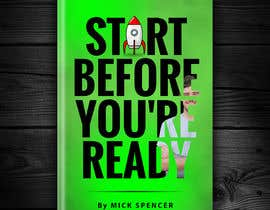 #38 for BOOK DESIGN CONTEST-START BEFORE YOU'RE READY af redAphrodisiac