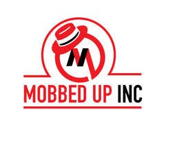 #12 for company name is MOBBED UP INC. Need a logo Think Chicago Mobster we do tv and movie shows and manage fighters for mma and boxing by dsyro5552013