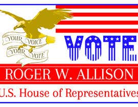 #11 for Design a Political Campaign Sign by nicoleplante7