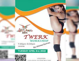 #26 for Design a Flyer OF A TWERK DANCE CLASS by ranamdshohel393
