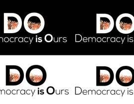 Nambari 21 ya Need a logo for a new political group: DO (Democracy is Ours) na demasgraphics