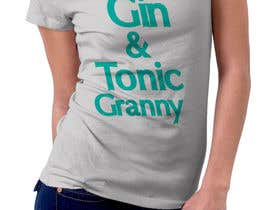 #43 for Quick Design a G&T T-Shirt by janer99